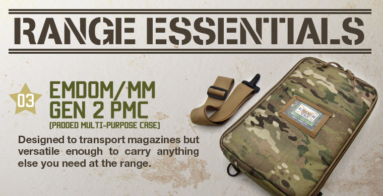 Range Essentials: 03 Emdom/MM Gen 2 PMC